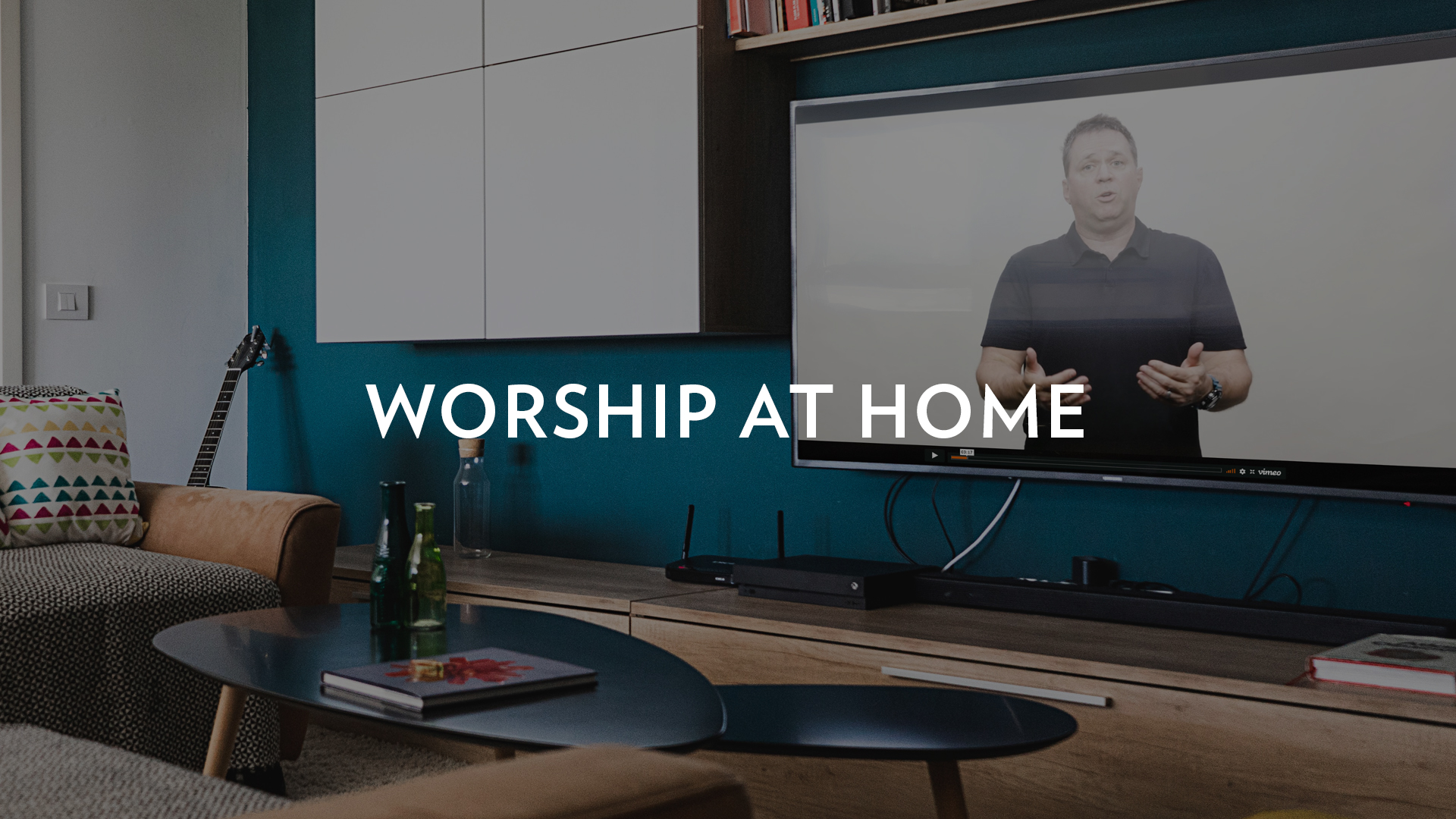 Worship at Home